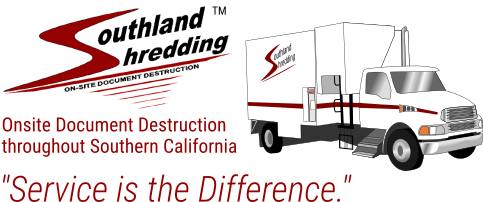 Southland Shredding - Service is the Difference